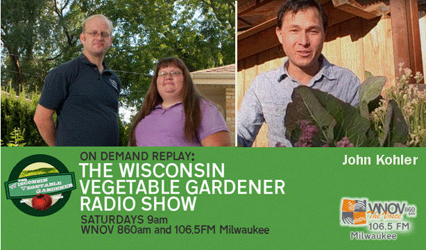 Radio the wisconsin vegetable gardener kind and the bad for your garden and undertanding what gmos are their guest host of wisconsin foodie kyle t cherek plus callers questions and emails fandeluxe Images