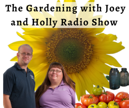 The Gardening with Joey and Hollly Radio Show (1)